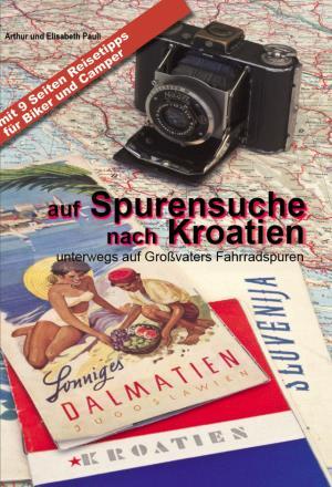 Buch Auf-Spurensuche-nach-Kroatien